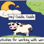 Hey! Diddle, Diddle - Word Work Activities - 2 Activities 