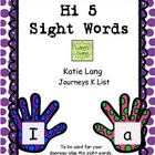 Hi 5 Sight Words-Journeys K list