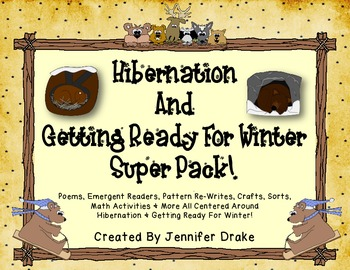 Hibernation & Animals In Winter Super Pack! Poems, Books, Math, Writing, Crafts+