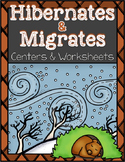 Hibernation and Migration Literacy and Math Centers