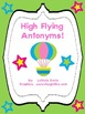 High Flying Antonyms! Literacy Center/Station and Game