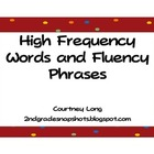 High Frequency Words and Fluency Phrases
