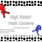 High Kickin' Math Centers