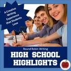 High School Highlights: 40 Story Starters for Creative Wri
