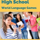 High School Hijinx: Foreign Language Games, Activities, & More