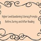 Higher Level Questioning Literacy Prompts for before, duri