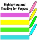 Highlighting and Reading for a Purpose: Cross-curricular,