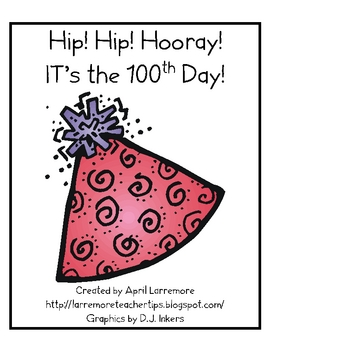 Hip Hip Hoorary! It's the 100th Day
