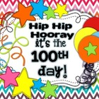 Hip Hip Hooray... It's 100s Day!