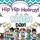 Hip Hip Hooray! It&#039;s the 100th Day!