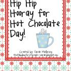 Hip Hip Hooray for Hot Chocolate Day! (communication arts 