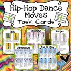 Hip Hop Dance Moves (task cards)