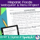 Hispanic Foods Webquest and Menu Project
