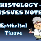 Histology - Tissues Notes Part 1 Powerpoint Presentation