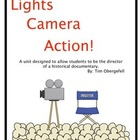 Lights, Camera, Action:  U.S. History Documentary Project