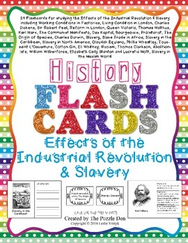 Effects of Industrial Revolution and Slavery Flash Cards