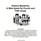 History Mysteries A Web Quest for Fourth and Fifth Grade