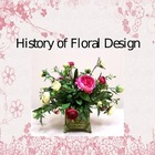 History Of Floral Design Power Point