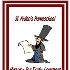 History for Early Learners ~ Age 4-11