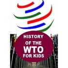 History of the World Trade Organization for Kids