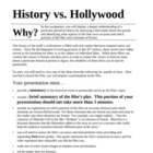 History v. Hollywood Presentation