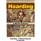 Hoarding - A Mental Illness
