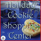 Holiday Cookie Shopping~Money Counting/Making Change Math Center