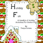 Holiday Fun~A Handful of Holiday Activities for Center Fun