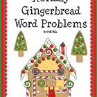 Holiday Gingerbread Word Problems