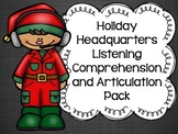 Holiday Headquarters Listening Comprehension and Articulat