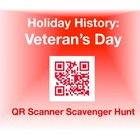 Holiday History - Veteran's Day:  QR Scanner Scavenger Hun