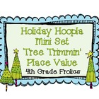 Holiday Hoopla Mini Set Tree Trimmin' Place Value