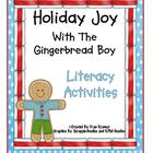 Holiday Joy With The Gingerbread Boy: Literacy Activities