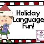Holiday Language Fun!