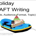 Holiday RAFT Writing (Role, Audience, Format, Topic) Smart