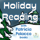 Holiday Reading with books by Patricia Polacco; Hanukkah,