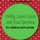 Holiday Social Stories and Visual Questions for Children w