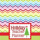 Holiday Teacher Planner {Chevron Chic}