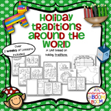 Holiday Traditions Around The World - Mini Unit