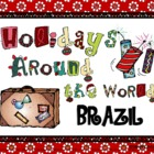 Holidays Around the World: Brazil
