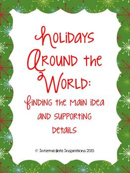 Holidays Around the World: Finding the main idea and supporting details