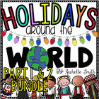 Holidays Around the World Part I and Part II {Bundled}