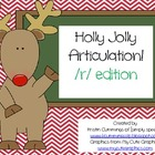 Holly Jolly Articulation! /r/ edition