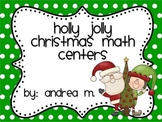 Holly Jolly Christmas Math Centers Pack