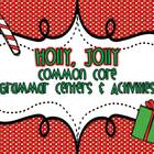 Holly, Jolly Grammar Centers and Activities-Common Core Aligned