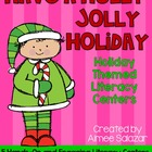 Holly Jolly Holiday Literacy Centers