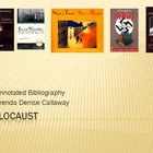 Holocaust:  An annotated bibliography powerpoint