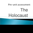 Holocaust Pre-Unit Assessment