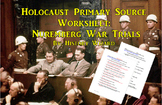 Holocaust Primary Source Worksheet: Nuremberg War Trials