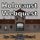 Holocaust Webquest (National Holocaust Museum Website)